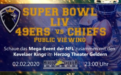 02.02.19 – Super Bowl 49ers vs Chiefs mit den Kevelaer Kings